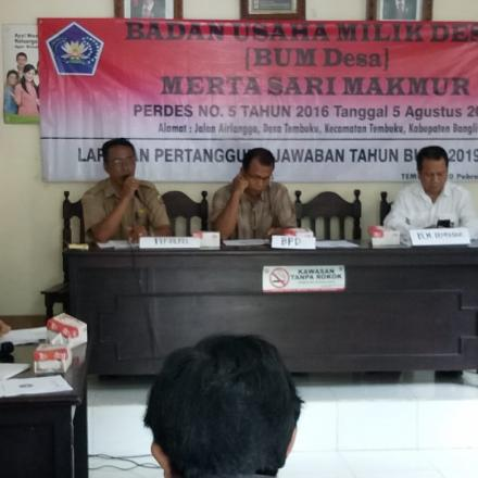Laporan Pertanggung Jawaban  (LPJ) BUM Desa Merta Sari Makmur Tahun Buku  2019